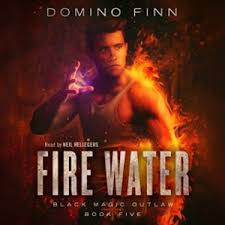 Guest Review Fire Water Black Magic Outlaw Book 5 By Domino Finn