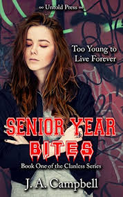 Senior Year Bites The Clanless Book 1 By Campbell JA