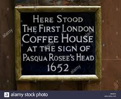 100 Rosee Plaque Stating The Site Of The First London Coffee House Pasqua