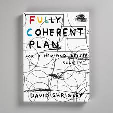 Fully Coherent Plan: For A New And Better Society: Amazon.co.uk ...