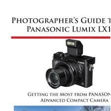 Photographers Guide To The Panasonic Lumix LX100