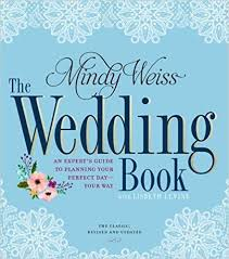 Amazon The Wedding Book An Expert s Guide to Planning Your