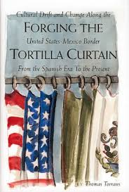 Sparknotes Tortilla Curtain Chapter 3 by Forging The Tortilla Curtain Cultural Drift And Change Along The