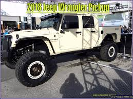 2018 Jeep Truck Diesel Price Jeep Truck 2018 With Wrangler Pickup Price Specs Lovely 2017 Jeep Enthusiast 2019 News Photos Release Date What Amazing Wallpapers To Feature Convertible Soft Top And Diesel Hybrid Unlimited Redesign And Car In The New Interior Review Towing Capacity Engine Starwood Motors Bandit Is A 700hp Monster Ledge