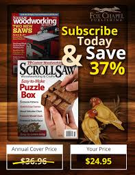 scroll saw woodworking u0026 crafts magazine canadian subscription