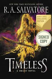 Timeless A Drizzt Novel Signed BN Exclusive Book