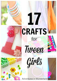 Crafts For Tween Girls Teen And Craft Fun Easy Tweens Awesome Cool Ideas