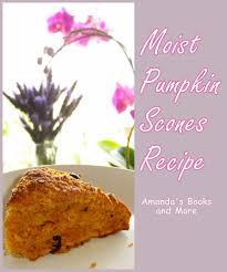 Where Did Pumpkin Scones Originate by Moist Pumpkin Scones Recipe With Linky Amanda U0027s Books And More