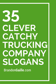 37 Clever Catchy Trucking Company Slogans | Catchy Slogans ... At Ces 2018 Two Autonomous Trucks Stand Out Fleet Owner Trucking In Las Vegas Nv 4 Granite Inc Cstruction Contractor Parking Cris Across The Country Leaves Tired Ruan Transportation Management Systems Apex Capital Corp Freight Factoring For Companies Kenworth Offers Sneak Peek At Zeroemissions Transport Truck Fuel Pictures From Us 30 Updated 322018 Hutt Company Holland Mi Rays Photos Industry Struggles With Growing Driver Shortage Npr Cadence Premier Logistics I15 Nevada And Southern Utah Part 1
