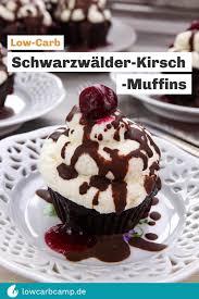 low carb schwarzwälder kirsch muffins fruchtig