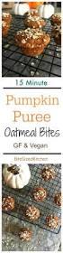 Pumpkin Pie Overnight Oats Buzzfeed by 25 Best Oatmeal Bites Ideas On Pinterest No Bake Oatmeal