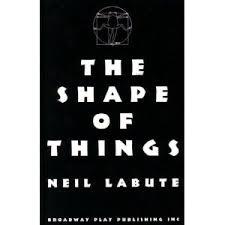 The Shape Of Things Neil LaBute