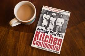 Anthony Bourdain s Kitchen Confidential Food Practice