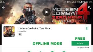 how to modern combat 4 zero hour offline mode all android