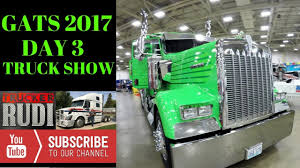 100 Dallas Truck Show GATS 2017 DAY 3 AT THE DALLAS TX TRUCK SHOW TRUCKER RUDI 082617