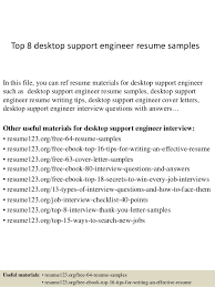Top 8 Desktop Support Engineer Resume Samples In This File You Can Ref Materials