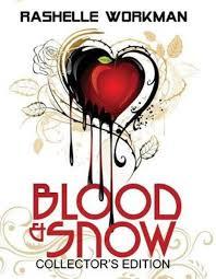 Bolcom Blood And Snow Rashelle Workman 9781544033334 Boeken