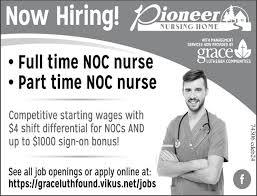 Part time NOC nurse Pioneer Nursing Home
