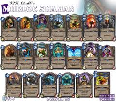 hearthstone chalks murloc shaman s22 hearthdecko pinterest