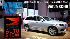 2016 North American Truck Of The Year: Volvo XC90 - YouTube 2014 Chevrolet Silverado Trounces To Become North American Car And Truck Of The Year Finalists Announced Detroit Usa 9th Jan 2017 Honda Ridgeline Wins American 2019 Utility Cartruck Contenders Wardsauto Hyundai Elantra Land Rover Range Evoque Win 2012 Vehicles Welcome Honda Manufacturing Alabama Ram 1500 Finalists