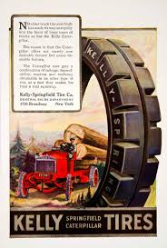 100 Kelly Truck Tires 1921 Ad Springfield Caterpillar Tractor Car