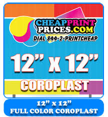 12x12 Coroplast Full Color Sign