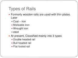rails types joints creep failure of rails and welding of rails