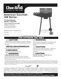Char Broil Patio Bistro Manual by Char Broil American Gourmet 300 Series 11301678 User Manual 16 Pages