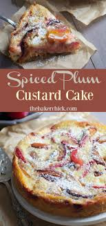 Made It A Little Weird Not Sure If Supposed To Look Like What Plum TartCustard CakeFruit