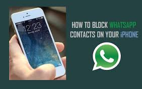 How to Block WhatsApp contacts iPhone