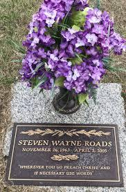Steven Wayne Roads 1963 2005 Find A Grave Memorial