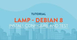 Install Lamp Ubuntu 1404 Desktop by Installing Lamp Linux Apache Mysql U0026 Php Stack On Debian 8