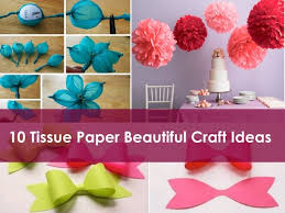 10 Beautiful Tissue Paper Craft Ideas