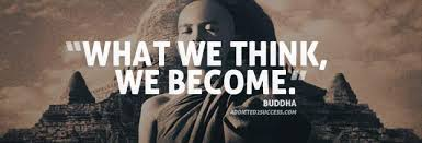 What We Think Become Buddha Quote