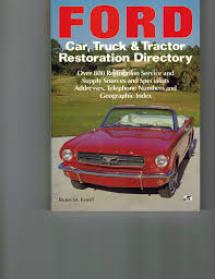 100 Ford Truck Restoration Car And Tractor Directory Over 800