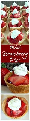 These Mini Strawberry Pies are a must make for Memorial Day or Father s Day cookout
