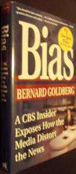 9780786241682 Bias A CBS Insider Exposes How The Media Distort News