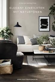einrichten mit naturtönen wohnzimmer ideen wohnung