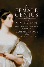 100 Lord B A Female Genius How Ada Lovelace Yrons Daughter Started