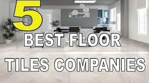 top 5 best floor tiles companies in india 2017