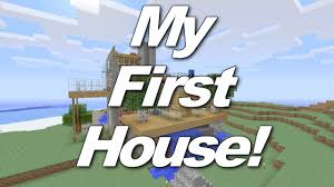 First Minecraft House Ive Ever Made