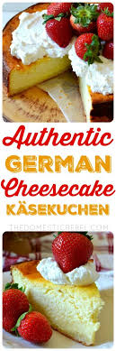 authentic and easy german cheesecake käsekuchen