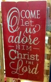 Christmas Pallet Sign Reclaimed Wood Oh Come Let Us Adore Him By SprinkledWithCharm