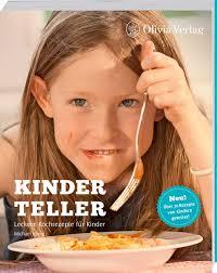 kinderteller leckere kochrezepte für kinder de