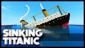minecraft sinking titanic youtube