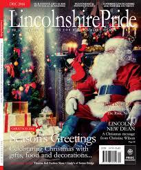 Christmas Tree Farm Lincoln Nebraska by Lincolnshire Pride December 2016 By Pride Magazines Ltd Issuu