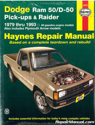 100 Plymouth Arrow Truck Haynes Dodge Ram 50 D50 Pickup Raider And Pickup