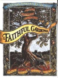 The Faithful Gardener A Wise Tale About Book By Clarissa Pinkola Estes