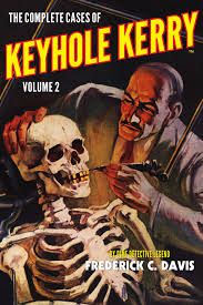 The Complete Cases Of Keyhole Kerry Volume 2