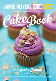 Cake Decorating Books Barnes And Noble by Jamie U0027s Food Tube The Cake Book Seasonal Baking With Cupcake